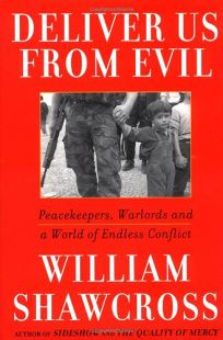 Deliver Us from Evil: Peacekeepers