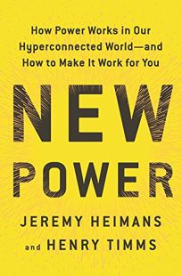 New Power: How Movements Build