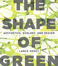 The Shape of Green: Aesthetics