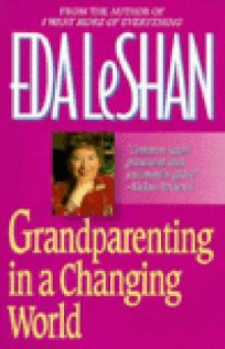 Grandparenting in a Changing World
