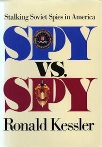 Spy Vs. Spy: Stalking Soviet Spies in America