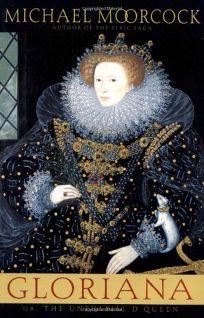 Gloriana: Or the Unfulfilld Queen