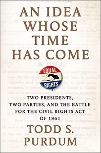 An Idea Whose Time Has Come: Two Presidents