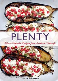Plenty: Vibrant Vegetable Dishes from Londons Ottolenghi