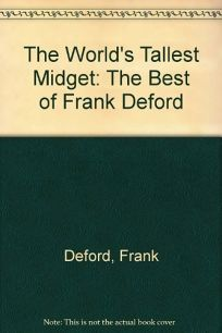 The Worlds Tallest Midget: The Best of Frank Deford