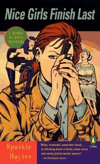 Nice Girls Finish Last: A Robin Hudson Mystery