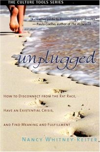 Unplugged: How to Disconnect from the Rat Race