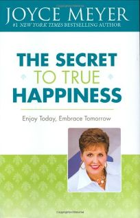 The Secret to True Happiness: Enjoy Today