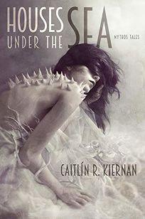 Houses Under the Sea: Mythos Tales