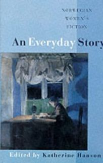 An Everyday Story: Norwegian Womens Fiction