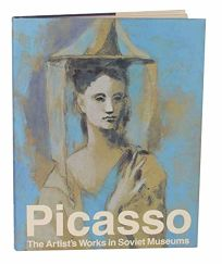 Picasso: The Artists Works in Soviet Museums