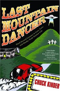 LAST MOUNTAIN DANCER: Hard-Earned Lessons in Love