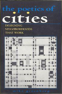 Poetics of Cities: Designing Neighborhoods That Work