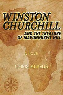 Winston Churchill and the Treasure of Mapungubwe Hill