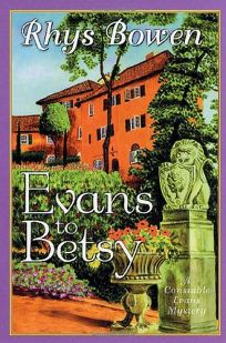 EVANS TO BETSY: A Constable Evans Mystery