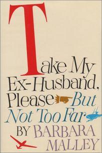 Take My Ex-Husband
