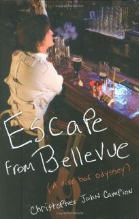 Escape from Bellevue: A Dive Bar Odyssey