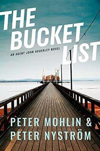 The Bucket List: An Agent John Adderley Novel