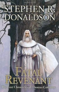 Fatal Revenant: Book Two of The Last Chronicles of Thomas Covenant