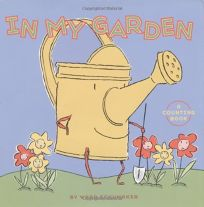 In My Garden: A Counting Book