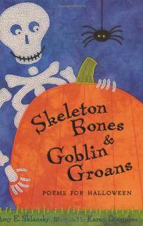 Skeleton Bones and Goblin Groans