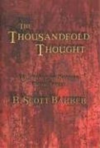 The Thousandfold Thought: The Prince of Nothing Book Three