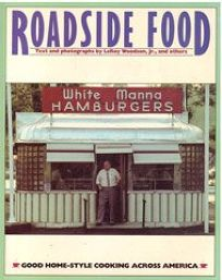 Roadside Food: Good Home-Style Cooking Across America