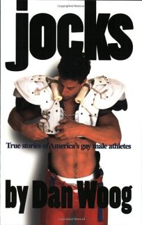 Jocks: True Stories of Americas Gay Male Athletes