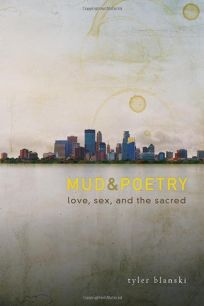 Mud & Poetry: Love