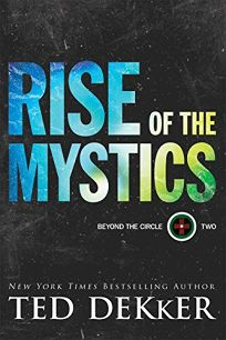 Rise of the Mystics: Beyond the Circle Two