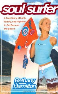 SOUL SURFER: A True Story of Faith