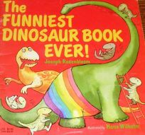 The Funniest Dinosaur Book Ever!