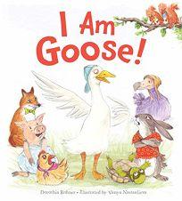 I Am Goose!