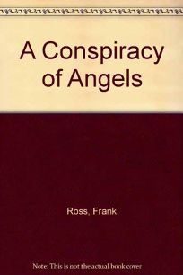 A Conspiracy of Angels