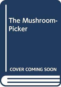 The Mushroom-Picker