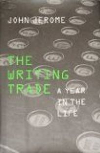 The Writing Trade: 2a Year in the Life