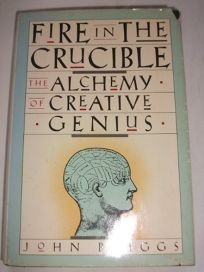 Fire in the Crucible: The Alchemy of Creative Genius