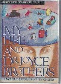 My Life and Dr. Joyce Brothers: A Novel in Stories