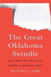 The Great Oklahoma Swindle: Race