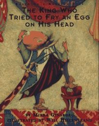 The King Who Tried to Fry an Egg on His Head