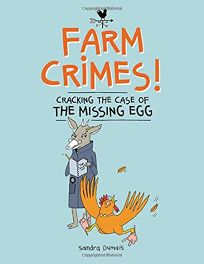 Cracking the Case of the Missing Egg Farm Crimes #1