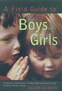 A Field Guide to Boys and Girls: Differences