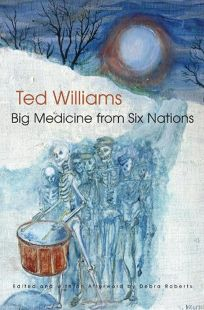 Big Medicine from Six Nations