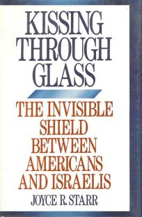 Kissing Through Glass: The Invisible Shield Between Americans and Israelis