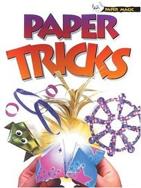 Paper Magic: Paper Tricks [With 16 Sheets of Paper