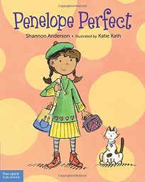 Penelope Perfect: A Tale of Perfectionism Gone Wild