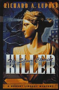 The Silver Chariot Killer: A Hobart Lindsey Mystery