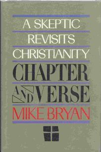 Chapter and Verse: A Skeptic Revisits Christianity