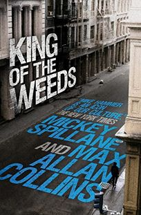 King of the Weeds: A Mike Hammer Novel