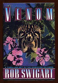 Venom: A Chazz Koenig-Cobb Takamura Thriller